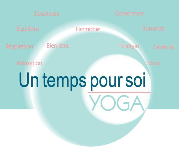 Un temps pour soi cours de yoga 23 rue du colibri 59491 - Top office villeneuve d ascq horaires ...